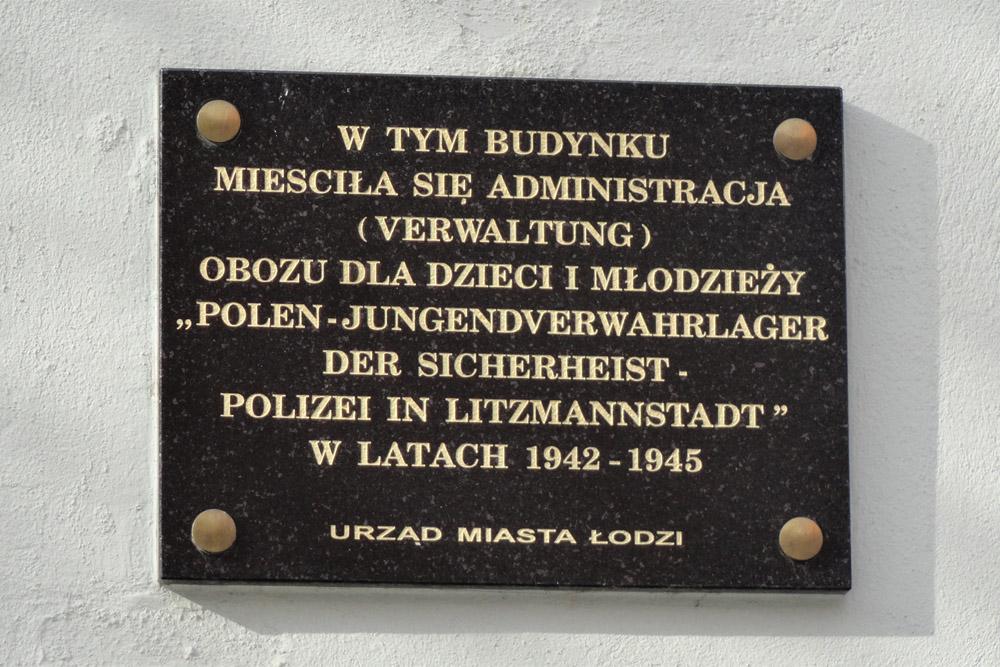 Jugendverwarhlager Litzmannstadt - Voormalige Administratiegebouw