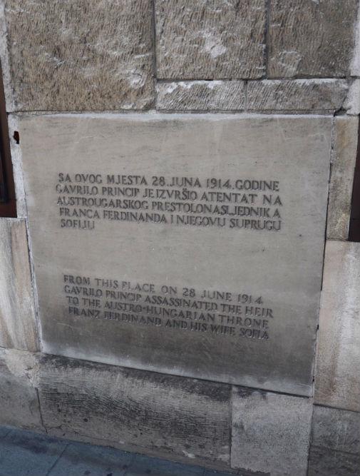 Plaque Location Assassination Of Franz Ferdinand Sarajevo