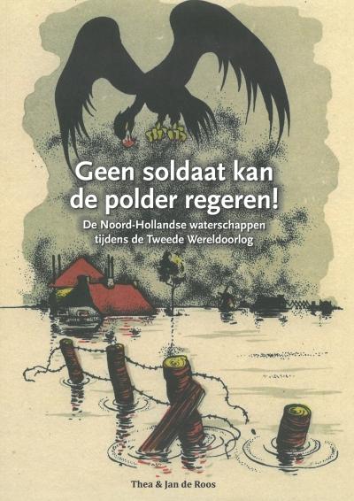 Geen soldaat kan de polder regeren!