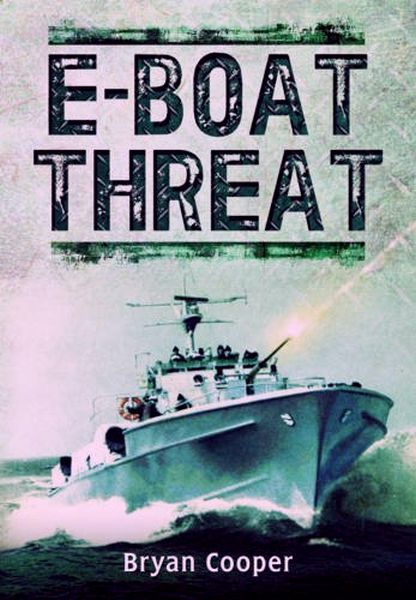 The E-boat Threat