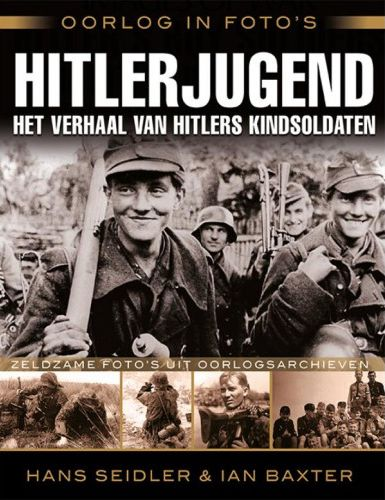 Hitlerjugend - het verhaal van Hitlers kindsoldaten
