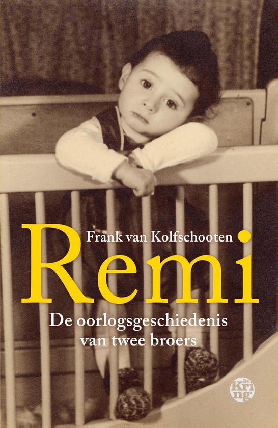 Remi - De oorlogsgeschiedenis van twee broers
