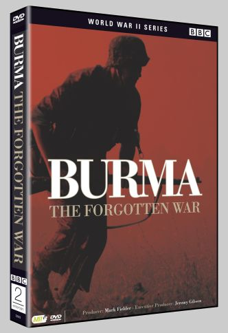 Burma - the Forgotten War