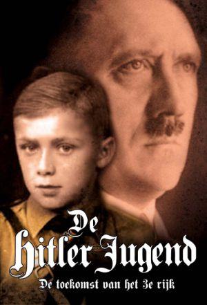 De Hitler Jugend - De toekomst van het 3e rijk