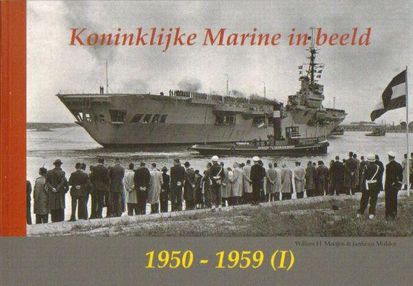 Koninklijke Marine in beeld 1950-1959 (I)