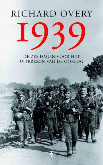 1939 - de zes dagen voor het aanbreken van de oorlog