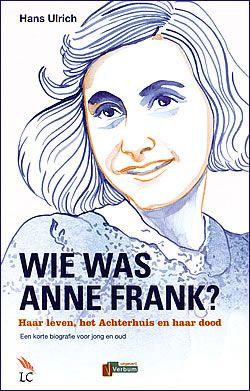 Wie was Anne Frank?