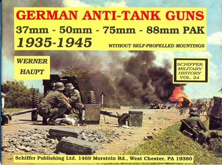 German Anti-Tank Guns: 37mm, 50mm, 75mm, 88mm Pak, 1935-1945