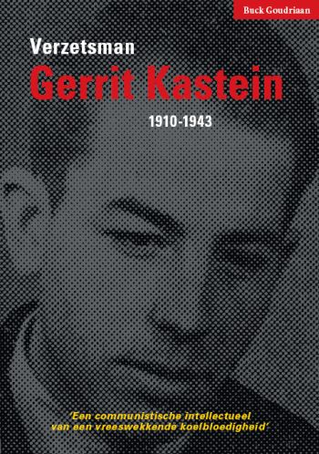 Verzetsman Gerrit Kastein 1910-1943