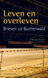 Leven en overleven - brieven uit Buchenwald