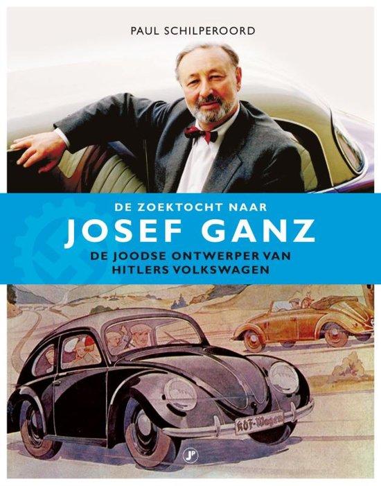 De zoektocht naar Josef Ganz -  de Joodse ontwerper van Hitlers Volkswagen