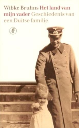 Het land van mijn vader - Geschiedenis van een Duitse familie