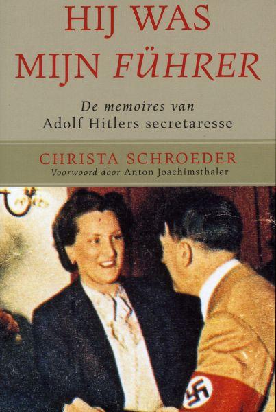 Hij was mijn Führer