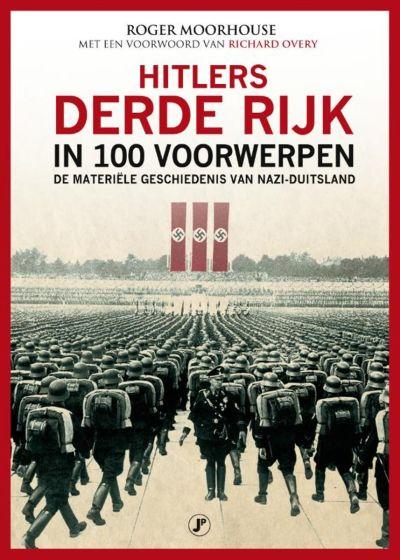 Hitlers Derde Rijk in 100 voorwerpen