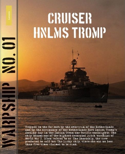Warship No. 01: Cruiser HNLMS Tromp