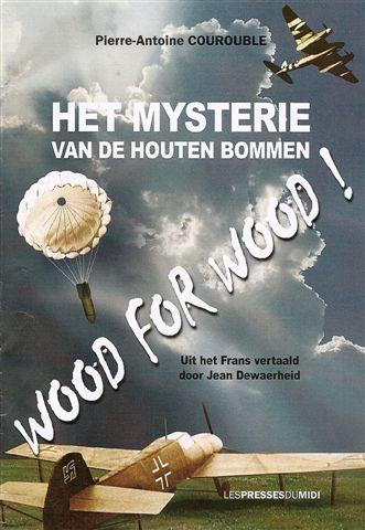 Het mysterie van de houten bommen