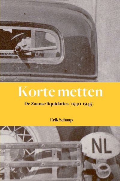 Korte metten - De Zaanse liquidaties (1940-1945)
