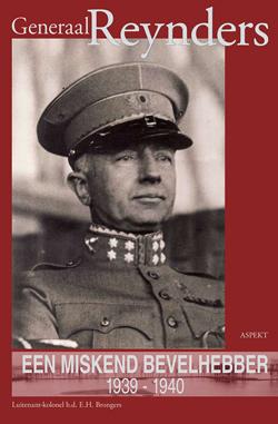 Generaal Reynders, een miskend bevelhebber