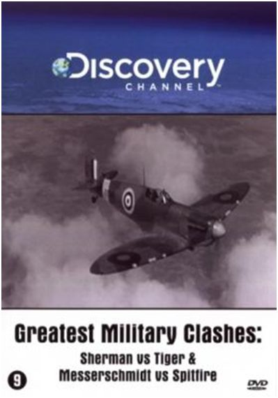 Greatest Military Clashes: Sherman vs Tiger & Messerschmitt vs Spitfire