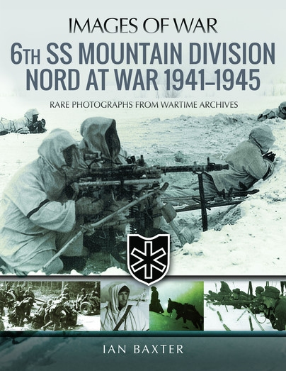 6th SS Mountain Division Nord at war 1941-1945