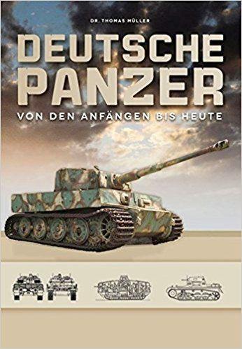 Deutsche Panzer von den Anfängen bis heute