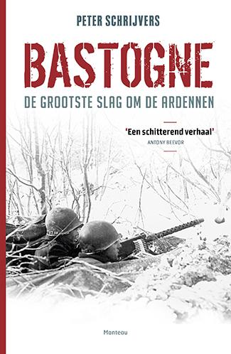 Bastogne - De grootste slag om de Ardennen
