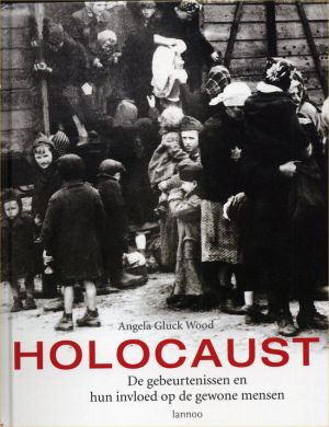 Holocaust - De gebeurtenissen en hun invloed op de gewone mensen