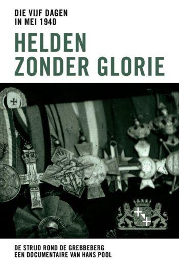 Die vijf dagen in mei 1940 - Helden zonder glorie