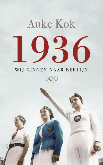 1936 - Wij gingen naar Berlijn