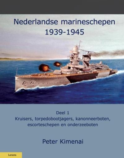 Nederlandse marineschepen 1939-1945 - Deel 1