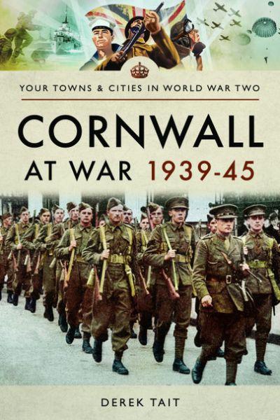 Cornwall at War 1939-45