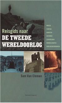 Reisgids naar de Tweede Wereldoorlog