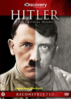 Hitler, The Critical Hours
