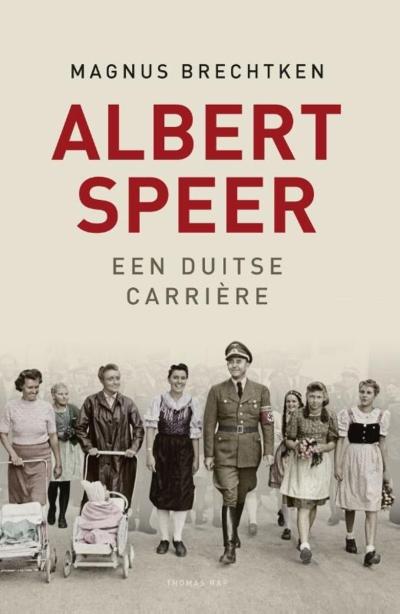 Albert Speer - Een Duitse carrière
