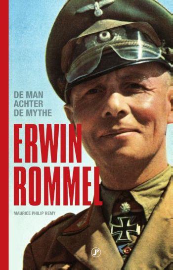 Erwin Rommel - de man achter de mythe