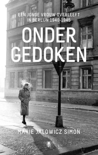 Ondergedoken - een jonge vrouw overleeft in Berlijn
