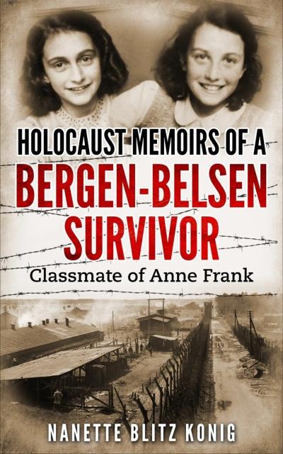 Holocaust Memoirs of a Bergen-Belsen Survivor