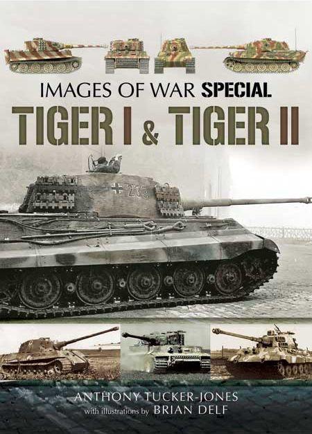 Images of War - Tiger I & Tiger II