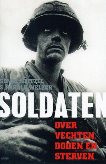 Soldaten - over vechten, doden en sterven