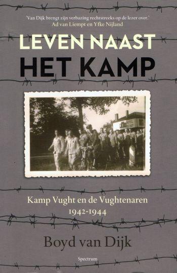 Leven naast het kamp - Kamp Vught en de Vughtenaren