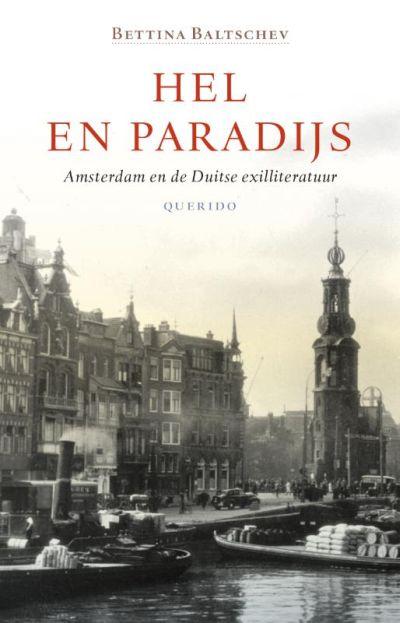 Hel en paradijs - Amsterdam en de Duitse exilliteratuur