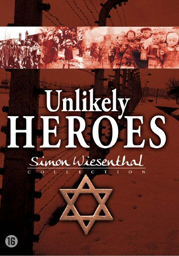 Unlikely Heroes - Simon Wiesenthal Collection