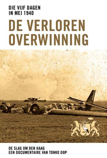 Die vijf dagen in mei 1940 - De verloren overwinning