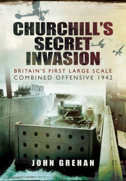 Churchill`s Secret Invasion