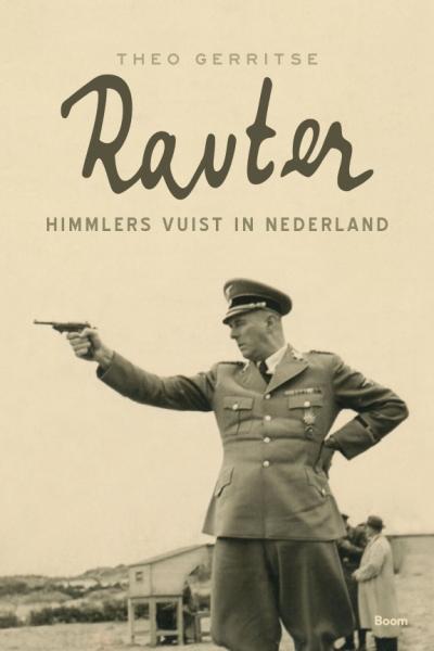 Rauter - Himmlers vuist in Nederland
