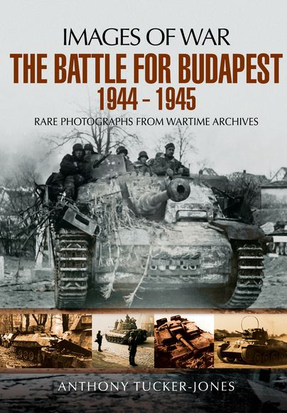 The Battle for Budapest 1944-1945