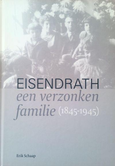 Eisendrath - een verzonken familie (1845-1945)