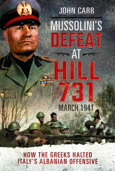 Mussolini's Defeat at Hill 731